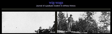 Wig Wags: Journal of A Graduate Student in Military History